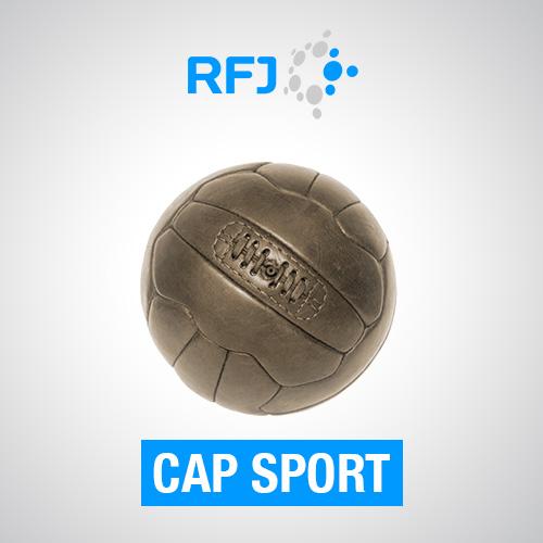 Cap sport - La chronique sportive de la rédaction.