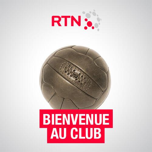 Bienvenue au club RTN - La chronique sportive de la rédaction de RTN.